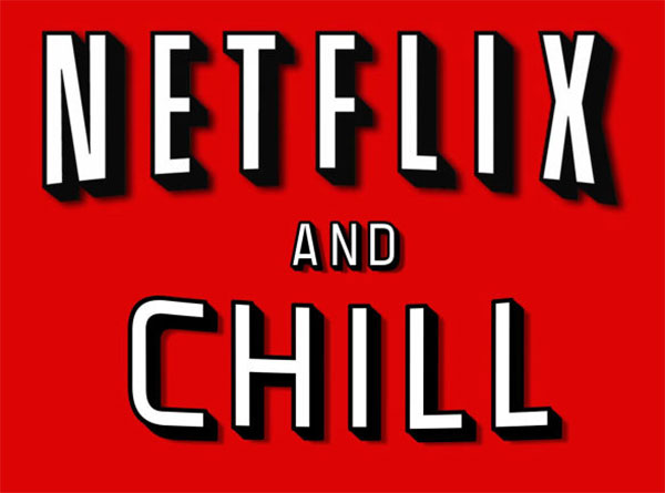 Netflix and Chill Lesson