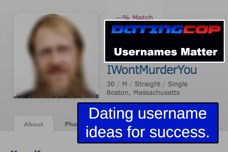 best usernames ever dating sites