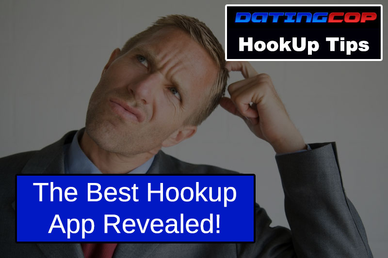 best hookup app