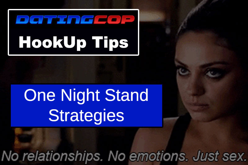 one night stand strategy