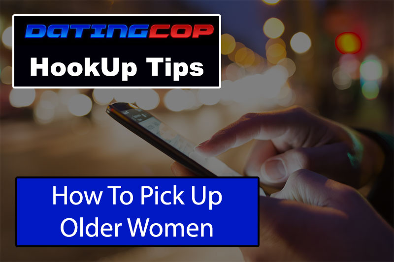 pick up older women